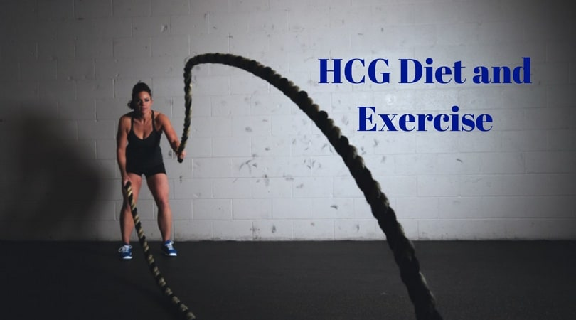 HCG Diet and Exercise